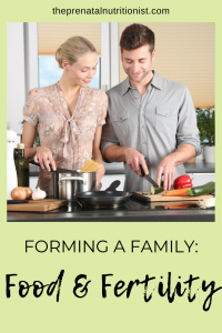 Forming a Family: Food and Fertility