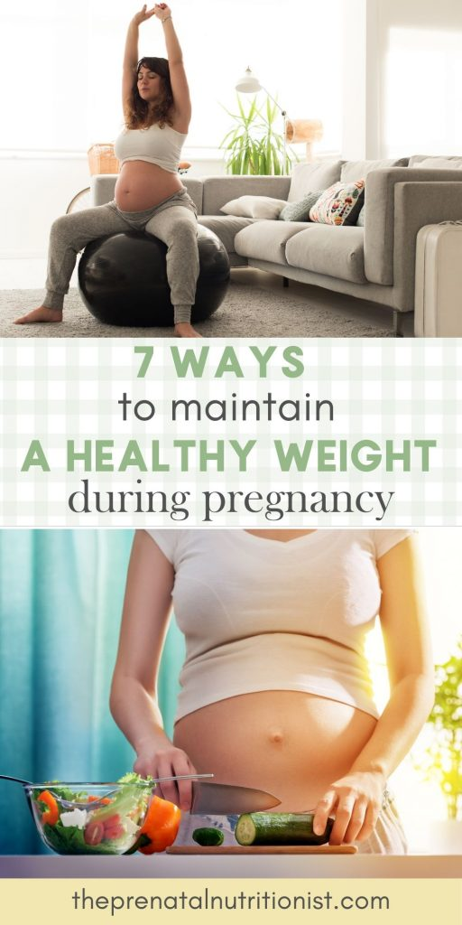 How To Maintain A Healthy Pregnancy Weight