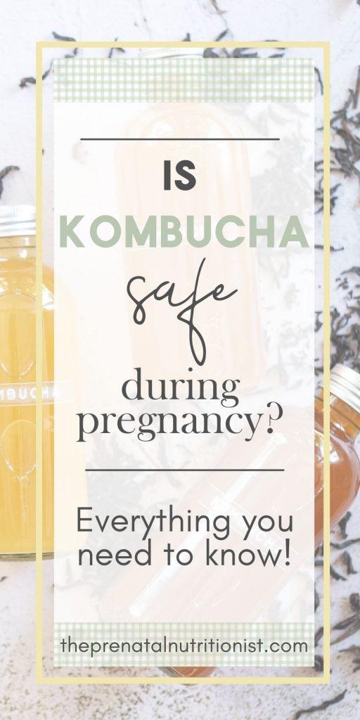 Is Kombucha Safe For Pregnancy