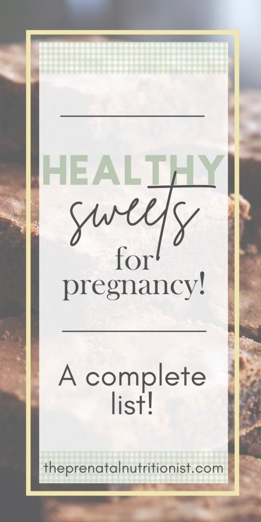 Healthy Sweets For Pregnancy