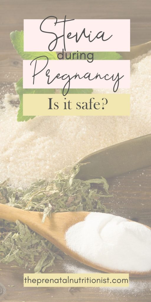 sugar substitutes and artificial sweeteners for pregnancy