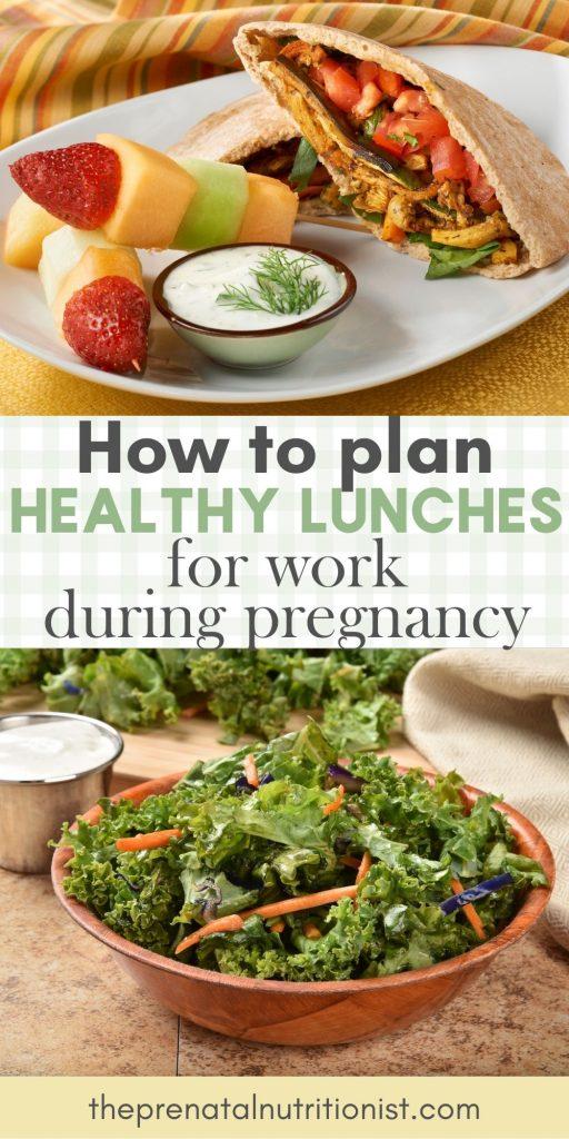 Pregnancy Lunch Ideas