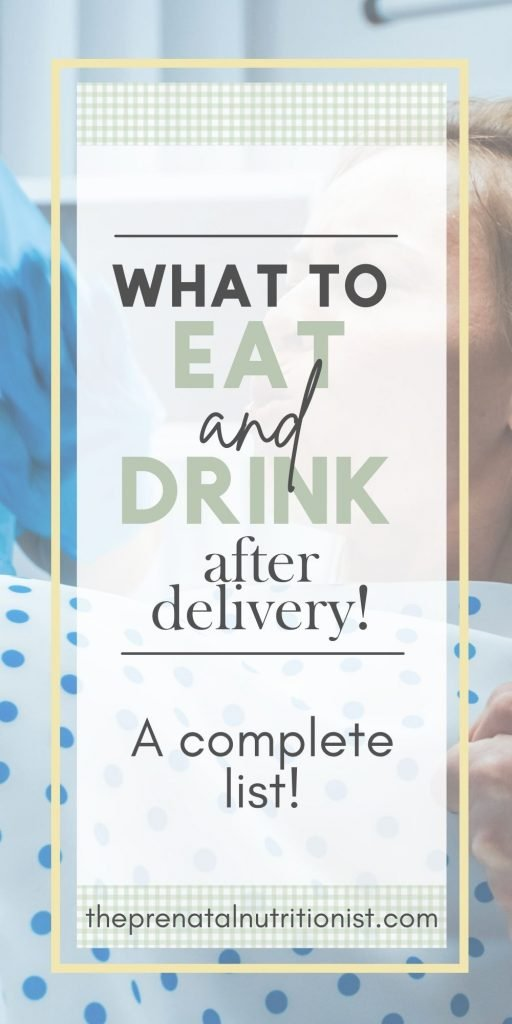 What To Eat And Drink After Delivery