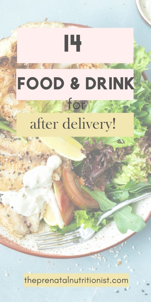 food and drinks after giving birth